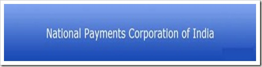 National Payments Corporation of India NPCI